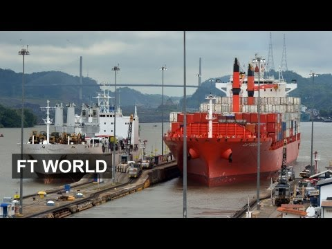 China to Build a Rival to Panama Canal | FT World