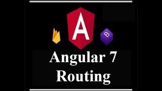 Angular 7 Routing