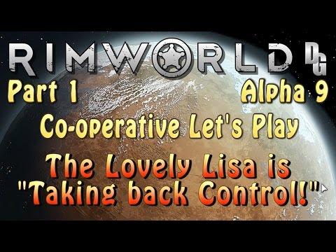 Rimworld Co-operative Let's Play (Alpha 9) → Part 1: The Queen of Rimworld returns!