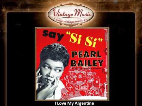 Pearl Bailey -- I Love My Argentine (VintageMusic.es)