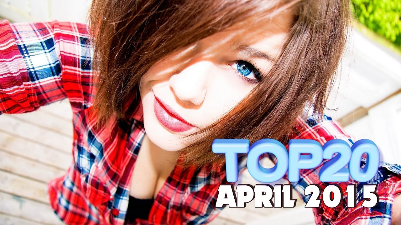Top 20 electro house music charts 2015 april youtube for Top charts house music