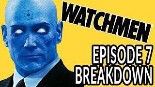 WATCHMEN Episode 7 Breakdown! New Theories and Easter Eggs!
