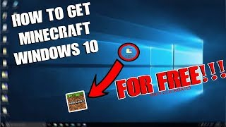 HOW TO MINECRAFT WINDOWS 10 EDITION FOR FREE!! (NOT CLICKBAIT)