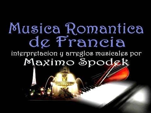 MUSICA DE FRANCIA , SUAVE Y ROMANTICA EN PIANO Y ARREGLO INSTRUMENTAL