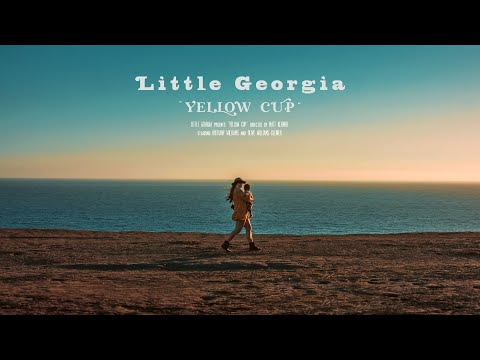 Little Georgia - Yellow Cup (Official Video)