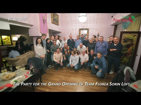 The Party for the Grand Opening of Team Florea Sorin Loft!