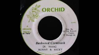 BUNNY & RICKY - Bushweed Corntrash [1975]