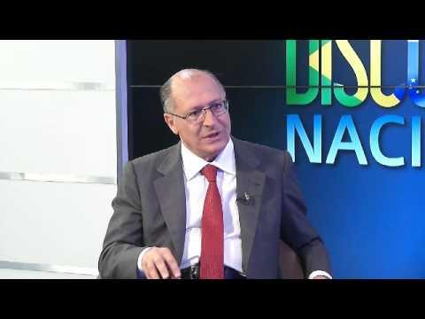 Discussão Nacional- Geraldo Alckmin