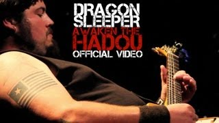 "Dragon Sleeper - ""Awaken the Hadou"" (Official Music Video)"