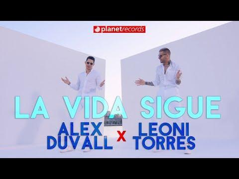 ALEX DUVALL ❌ LEONI TORRES - La Vida Sigue (Official Video by Freddy Loons) Reggaeton Cubaton 2020