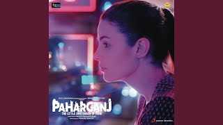 """Khalipan Shor Kare From """" Paharganj"""""""