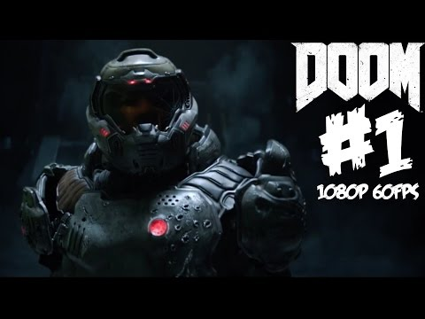 Doom Gameplay Walkthrough Part 1 BETA 1080P 60 FPS PS4 Xbox One PC Let's Play