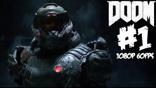 doom gameplay walkthrough part 1 beta 1080p 60 fps ps4 xbox one pc let s play