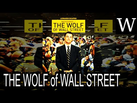 THE WOLF of WALL STREET (2013 film) - WikiVidi Documentary