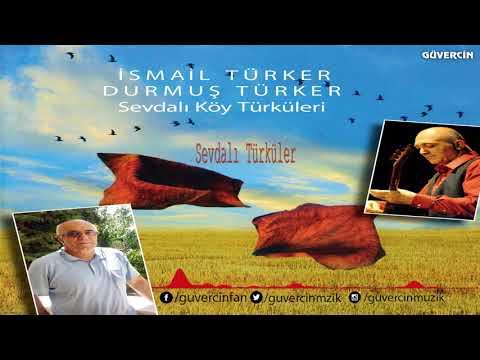İsmail Türker  - Sevdalı Türküler  [Official Video Güvercin Müzik ©2018]