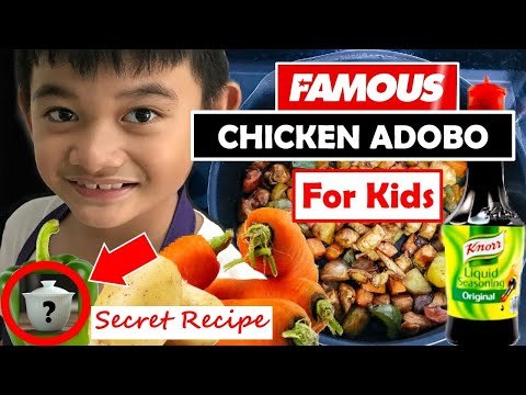 FAMOUS Chicken Adobo for Kids | My Secret Recipe