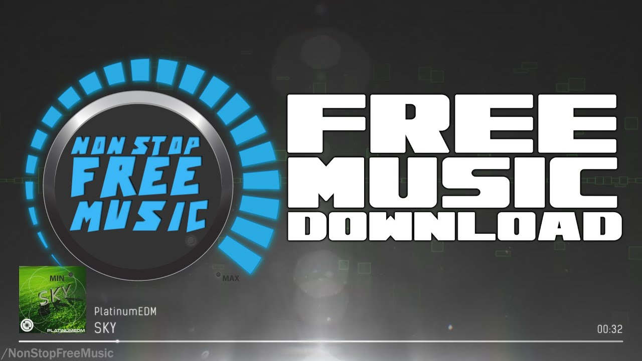 Platinumedm sky free edm music download youtube.