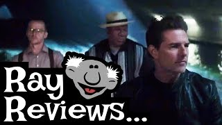 Ray Reviews... Mission: Impossible