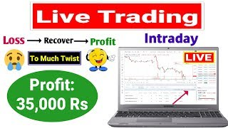 Intraday Live Trading | Profit: 35,000 Rs | Intraday Trading
