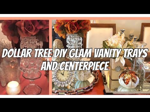Dollar Tree DIY Vanity Trays DIY Glam Home Décor| DIY Glam Centerpiece