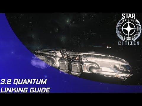 Star Citizen: 3.2 - Quantum Linking Guide!