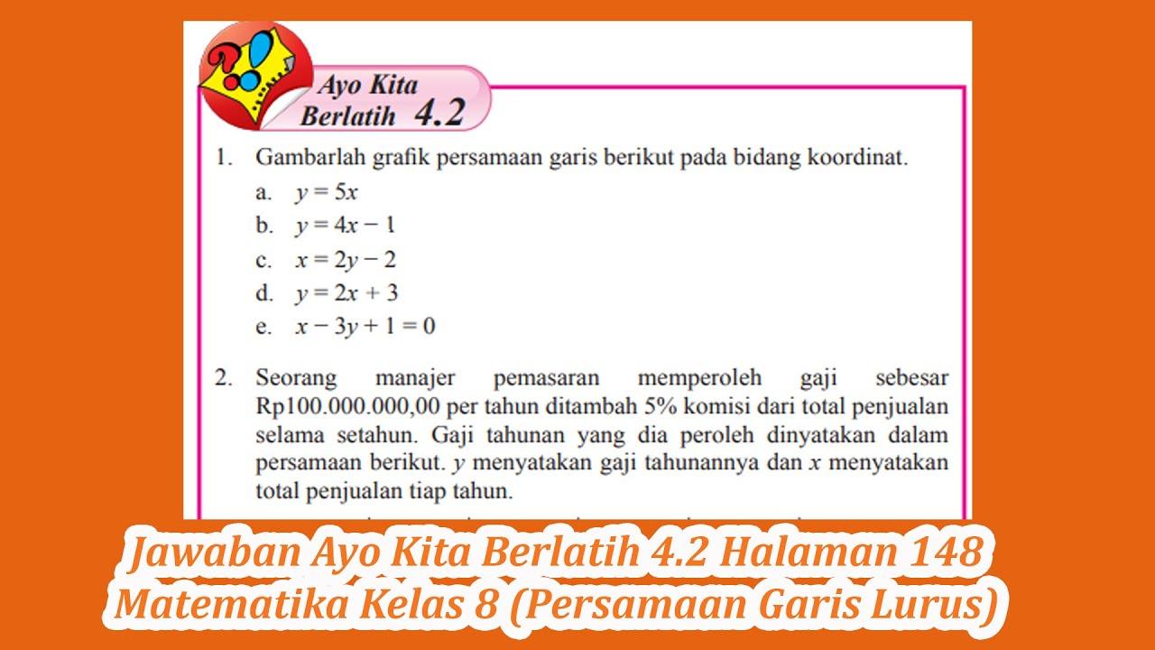 Jawaban Ayo Kita Berlatih 4 2 Halaman 148 Matematika Kelas 8 Persamaan Garis Lurus Youtube