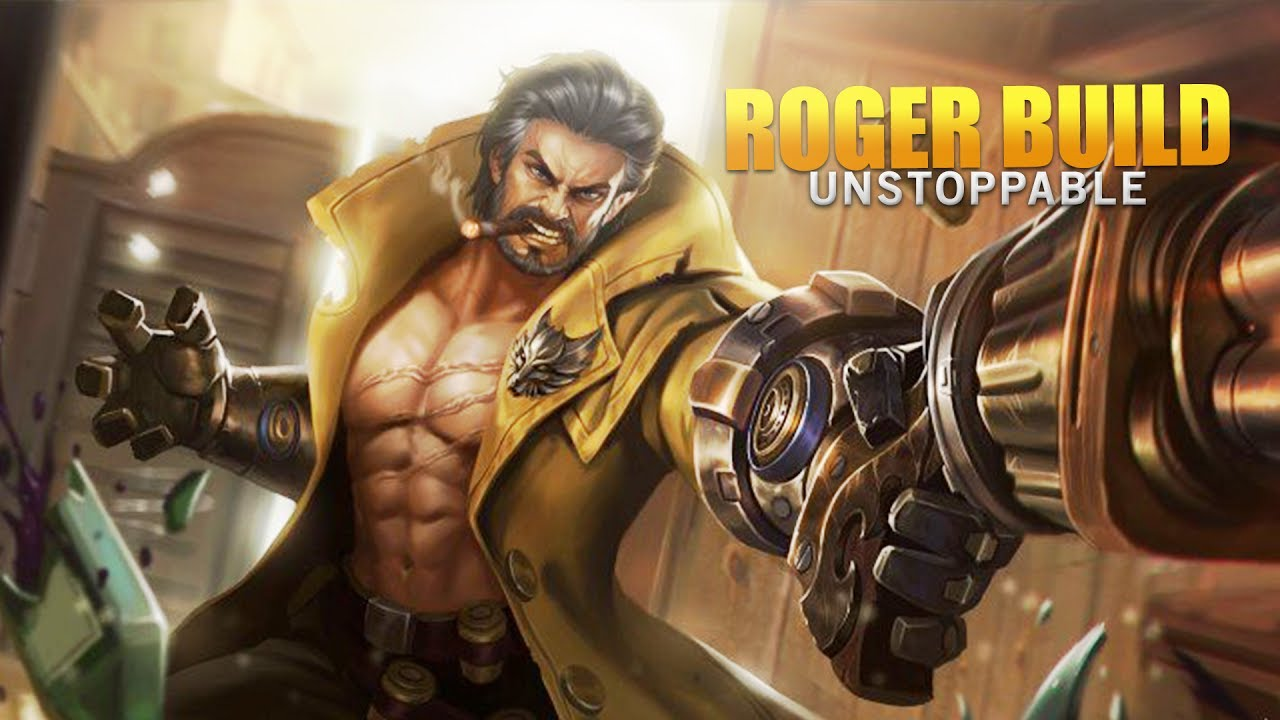 Mobile Legends Roger Unstoppable Build Youtube