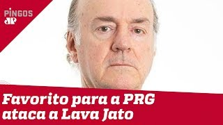 Novo favorito à PGR ataca Lava Jato