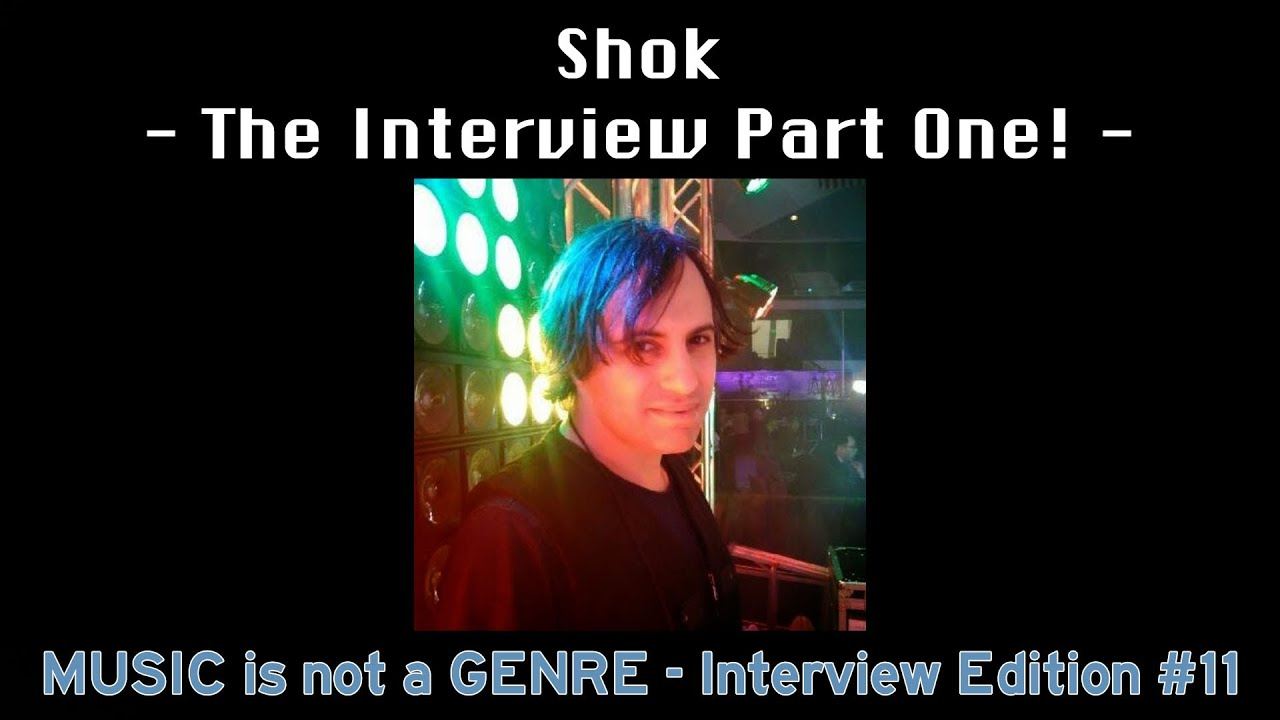 My interview with Shok - Part One