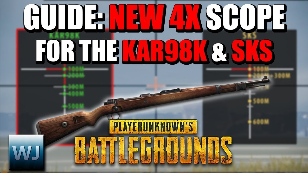 Download GUIDE: How to use the NEW 4X SCOPE with the KAR98K & SKS in PUBG
