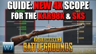 GUIDE: How to use the NEW 4X SCOPE with the KAR98K & SKS in PUBG