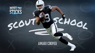Amari Cooper's Strengths & Weaknesses (WR, Raiders)   Scout School   Move the Sticks   NFL