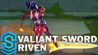 Valiant Sword Riven Skin Spotlight - League of Legends