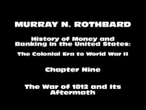 History of Money and Banking in the United States [Part I Chapter IX] | Murray N. Rothbard
