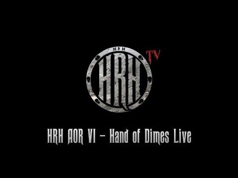 HRH TV - Hand Of Dimes Live @ HRH AOR VI 2018