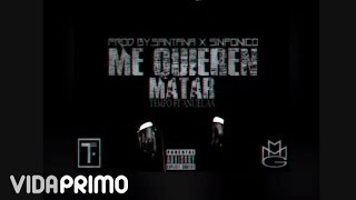 tempo me quieren matar ft anuel aa official audio