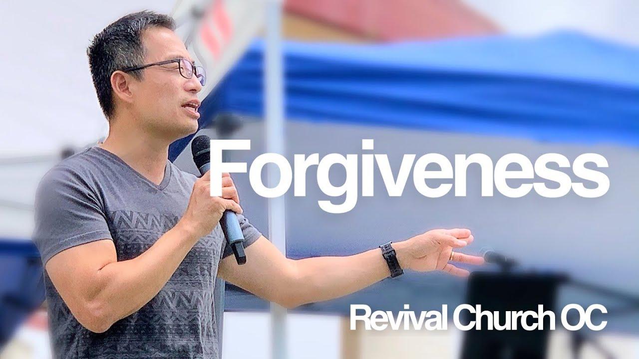 """Forgiveness"" | Revival Church OC | 5.2.21"