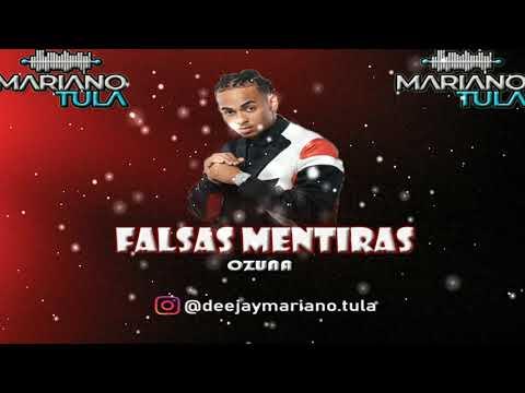FALSAS MENTIRAS (New 2020) - OZUNA (Dj Mariano Tula Energy Mix)