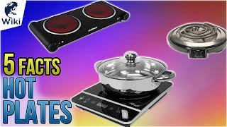 Hot Plates: 5 Fast Facts
