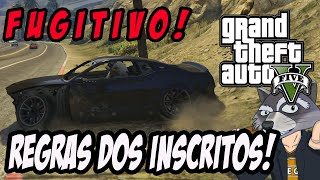 GTA V ONLINE PS4: O FUGITIVO! REGRA DOS INSCRITOS!