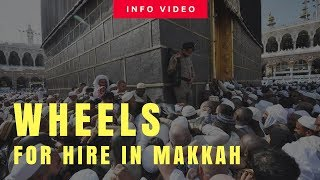 The Wheels of Makkah