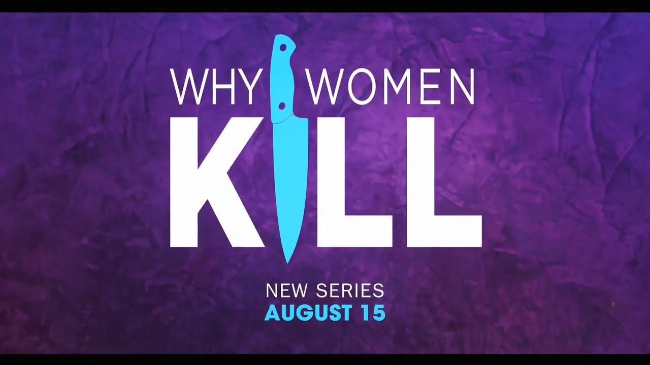 Why Women Kill CBS All Access Trailer