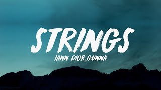 Baixar iann dior - Strings ft. Gunna (Lyrics) ♪