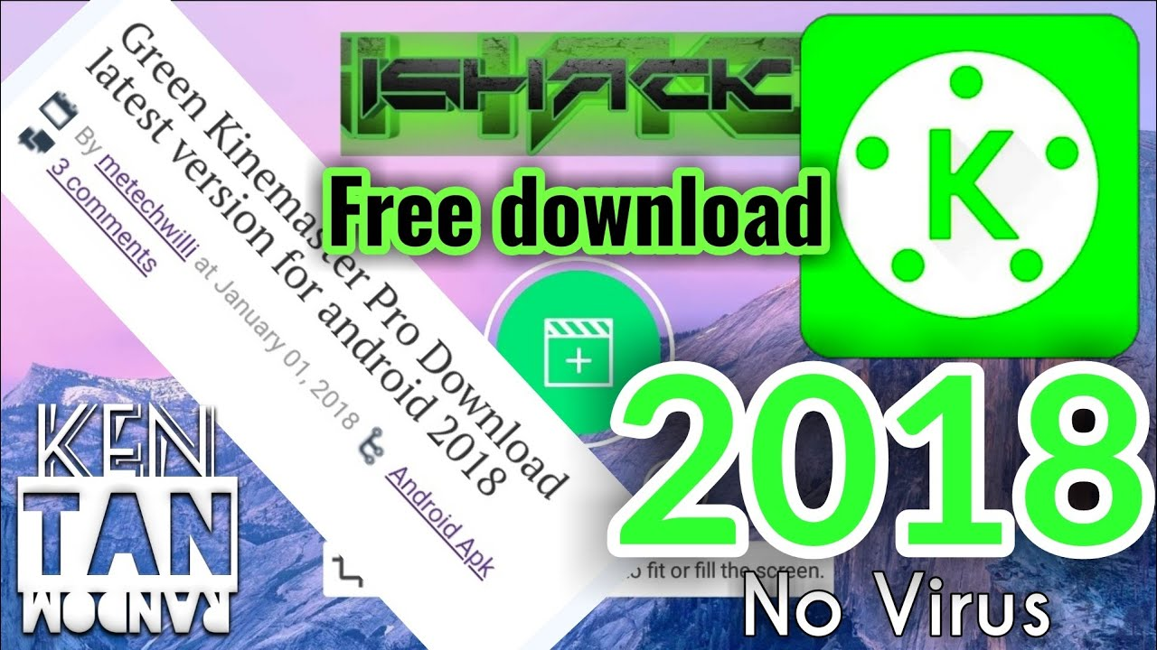 🤑Green Kinemaster Pro 2018🤑 || Free Download, No Virus