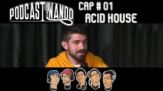 Podcast: Cap 01 - Acid House
