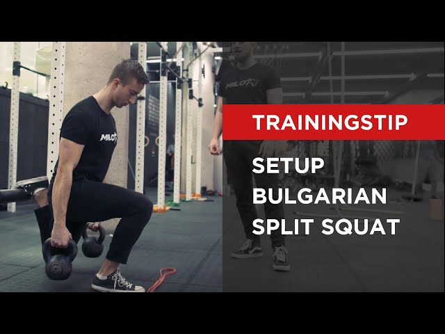 TRAININGSTIP | Setup Bulgarian Split Squat