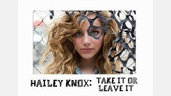 Hailey Knox - Take It Or Leave It (Audio)