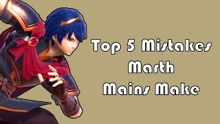 Top 5 Mistakes You Make When Playing Marth | Smash Ultimate
