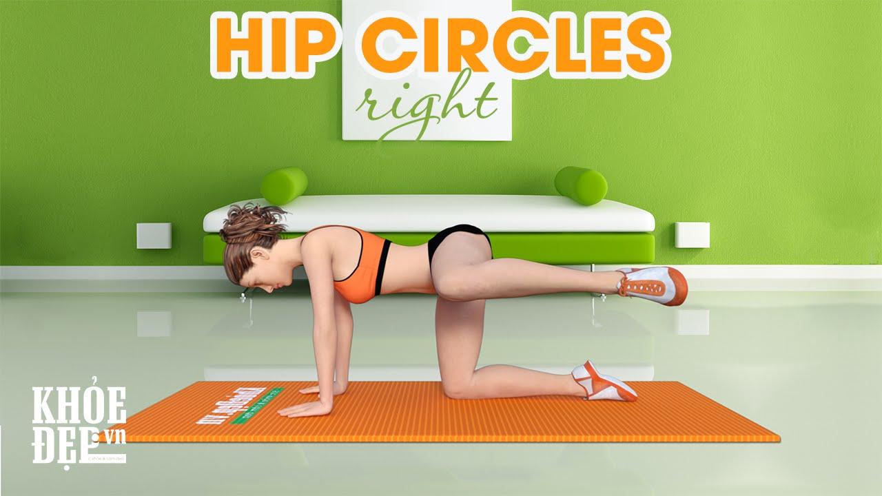 Bài tập mông #21 Hip Circles Right tăng kích thước vòng 3 | KhoeDep.vn