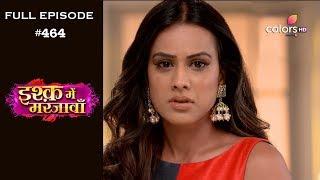 Ishq Mein Marjawan - 13th June 2019 - इश्क़ में मरजावाँ - Full Episode